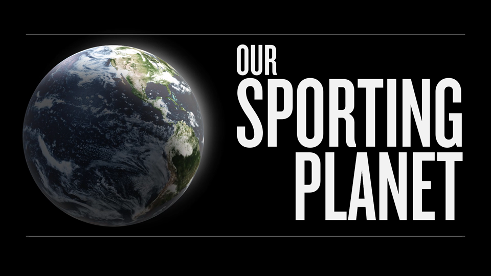 Our Sporting Planet